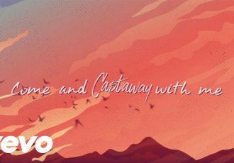 Zac Brown Band – Castaway (Lyric Video)